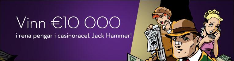Läs mer om att Vinn 10000 Euro i Jack Hammer race