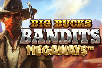 Big Bucks Bandits Megaways slot