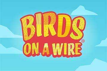 Birds On A Wire slot