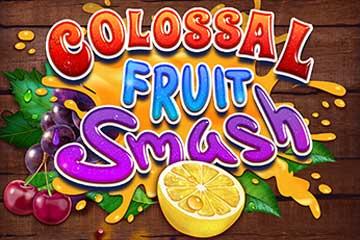 Colossal Fruit Smash slot