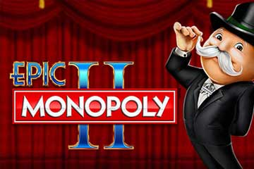 Epic Monopoly 2 video slot