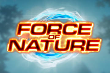 Force of Nature video slot