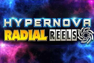 Hypernova Radial Reels slot