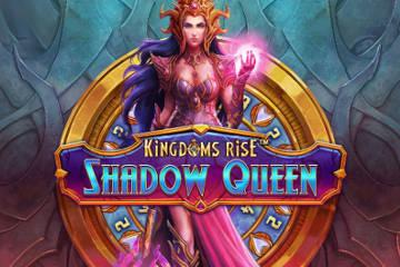 Kingdoms Rise Shadow Queen slot gratis demo