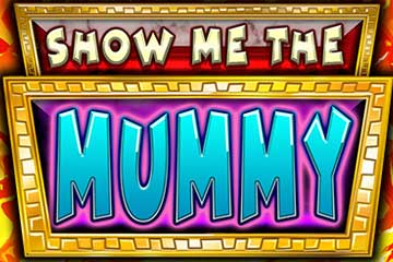 Show me the Mummy slot