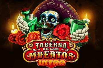 Taberna De Los Muertos Ultra slot