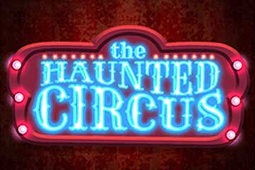 The Haunted Circus slot